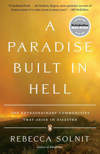 Solnit, Rebecca – A Paradise Built in Hell