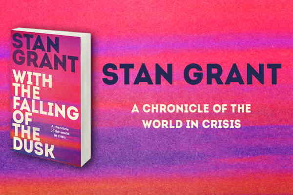 Grant, Stan – With the Falling of the Dusk